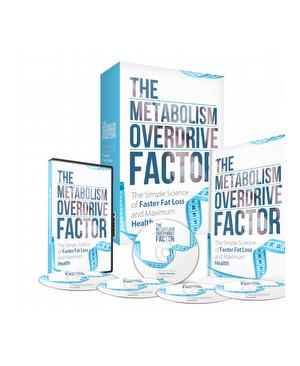 Metabolism overdrive