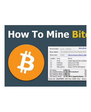 Learn How To Mine Bitcoins