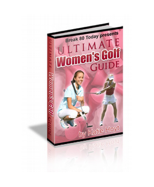 Ultimate Womens Golf Guide