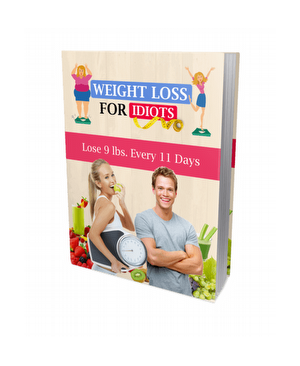 Weight Loss For Idiots - Lose Fat Fast